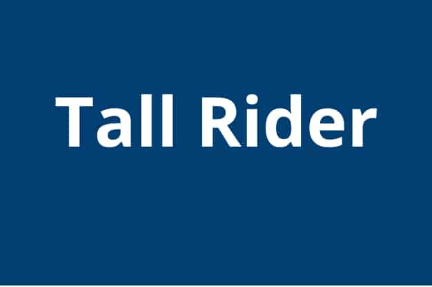 """For Riders taller than 5'4"""" (163cm)"""
